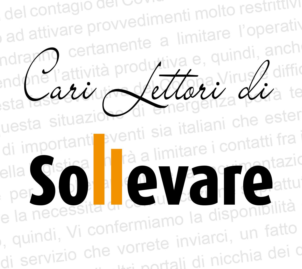 CARI LETTORI DI SOLLEVARE - Sollevare - Coronavirus Sollevare - News 3